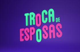 Troca de Esposas estreia quinta-feira, dia 14