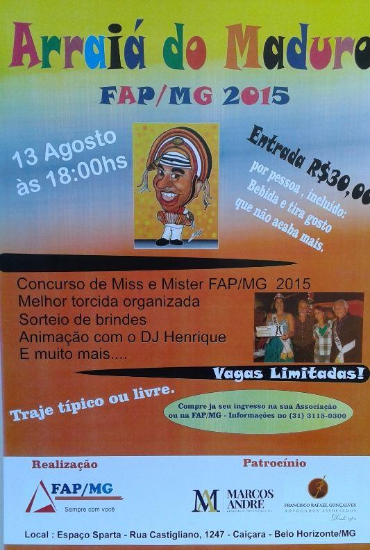Arraiá do Maduro - 13 de agosto - Participe