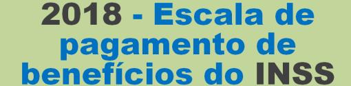 INSS - Escala - 2018
