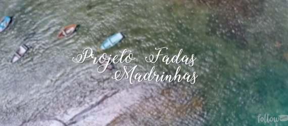 Projeto Fadas Madrinhas 2017