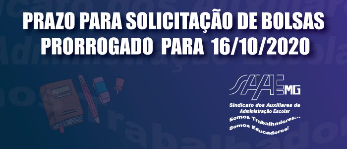 Prorrogação de solicitação de bolsa - 16/10/2020