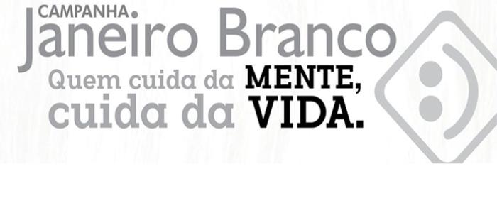 Campanha Janeiro Branco chega à sua 6a edição