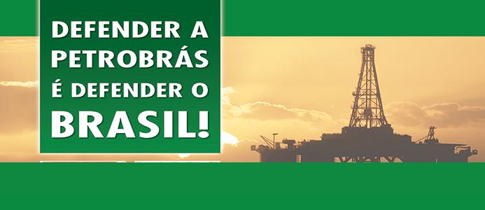 Em defesa da Petrobras