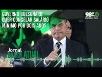 Governo Bolsonaro quer congelar salário mínimo por dois anos