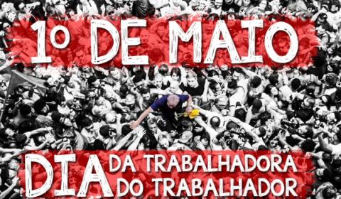 Dia do Trabalhador em Minas e em Curitiba: faremos uma luta histórica