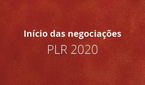 Negociação da PLR 2020 começa hoje