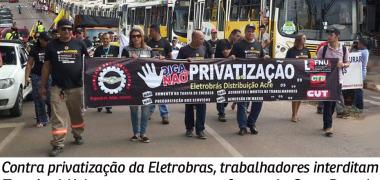 Ameaça: seis mil eletricitários podem ser demitidos com a privatização das distribuidoras Eletrobras