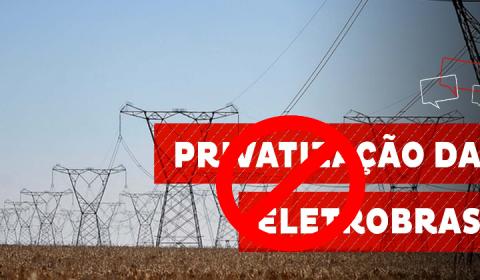 12 de outubro: STF vai julgar recurso contra a privatização da Eletrobras