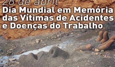 28 de abril será um dia triste, mas de luta: o Brasil é o 4o ranking mundial dos acidentes de trabalho