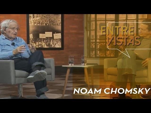 Entre Vistas - Noam Chomsky