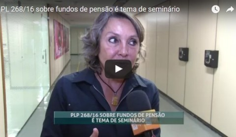 TV Sindilegis destaca seminário sobre o PLP 268/16