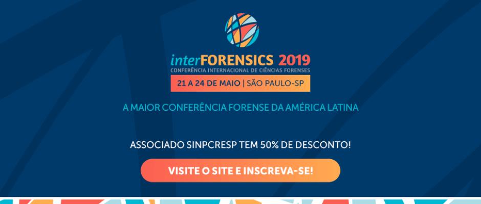 InterForensics 2019 - Conferência Internacional de Ciências forenses