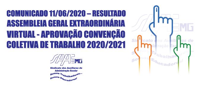 COMUNICADO 11/06/2020 – RESULTADO ASSEMBLEIA GERAL EXTRAORDINÁRIA VIRTUAL - APROVAÇÃO CONVENÇÃO COLETIVA DE TRABALHO 2020/2021