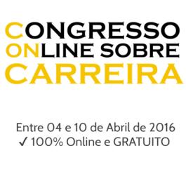 Congresso on line sobre CARREIRA - 100% Online e GRATUITO!
