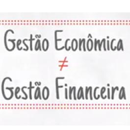 Gestão Econômica x Gestão Financeira: Você sabe a diferença?