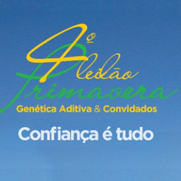 4º Leilão da Primavera Genética Aditiva & Convidados