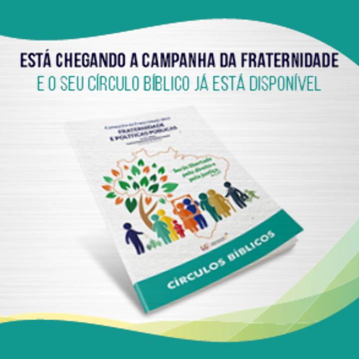 Círculos Bíblicos Campanha da Fraternidade