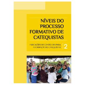 Níveis do processo formativo de catequistas - Vol.2