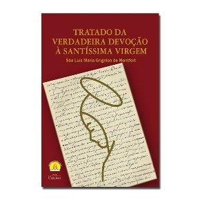 Tratado da Verdadeira Devoção à Santíssima Virgem