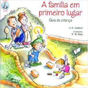 Família em primeiro lugar - Guia da criança