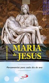 Maria de Jesus - Pensamentos para cada dia do ano