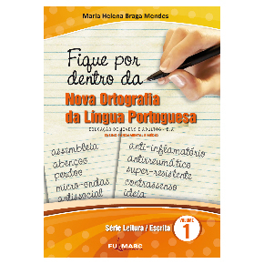 Fique por dentro da Nova Ortografia da Língua Portuguesa