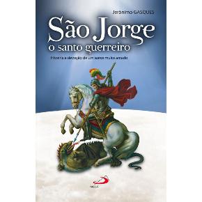 São Jorge - o Santo Guerreiro