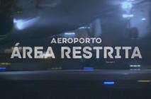 Aeroporto - Área Restrita