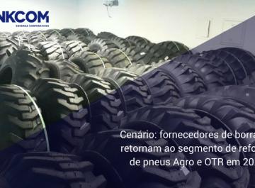 Cenário: fornecedores de borracha retornam ao segmento de reforma de pneus Agro e OTR em 2018