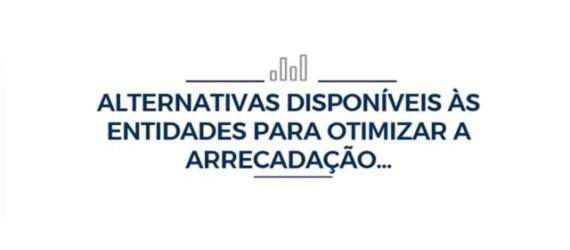 Webinar Sindis • Alternativas disponíveis para otimizar a arrecadação.