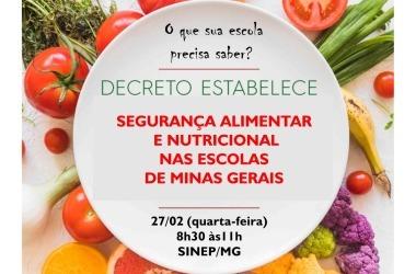 27/02: Decreto muda alimentação nas escolas. Participe de evento do SINEP/MG, Procon e SES/MG (GRATUITO)