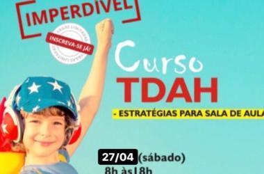 27/04: Curso TDAH - Estratégias para sala de aula