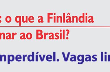 30/07: Aprendizagem, habilidades: o que os educadores finlandeses pode ensinar ao Brasil? Participe!