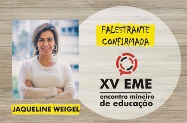 Presença confirmada no XV EME: Jaqueline Weigel