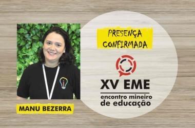 Presença confirmada no XV EME: Manu Bezerra