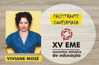 Presença confirmada no XV EME: Viviane Mosé