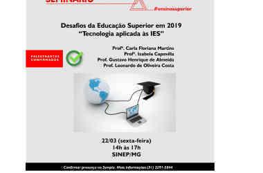22/03: Segundo Seminário do Ensino Superior aborda novas tecnologias aplicadas à educação