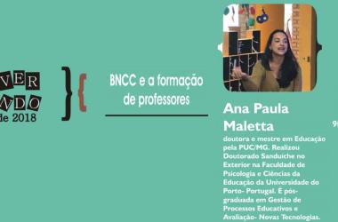 """30/08: """"Conversando"""" vai abordar formação de professores para a BNCC"""
