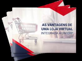 As vantagens de uma loja virtual integrada a um ERP